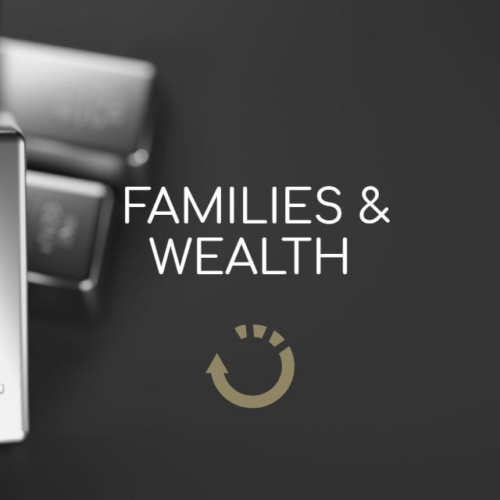 Families & Wealth